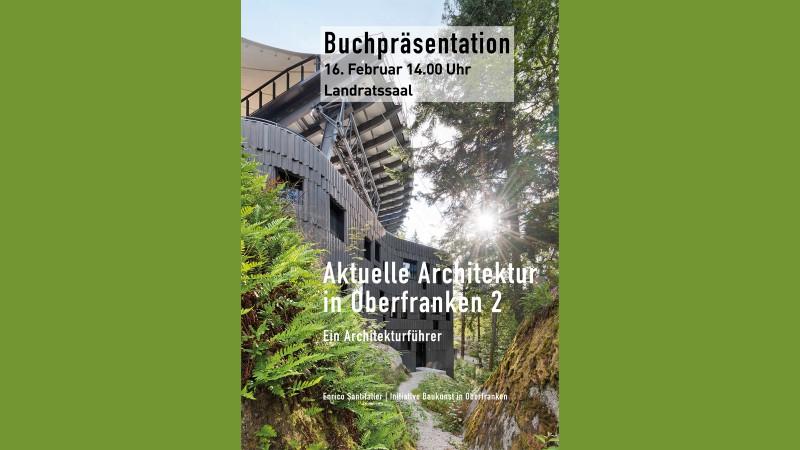 Buchpräsentation 'Aktuelle Architektur in Oberfranken 2′